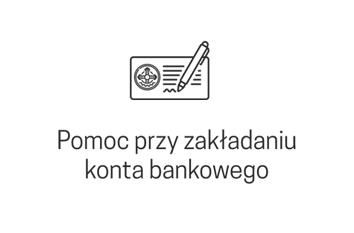 Pomoc przy zakładaniu konta bankowego