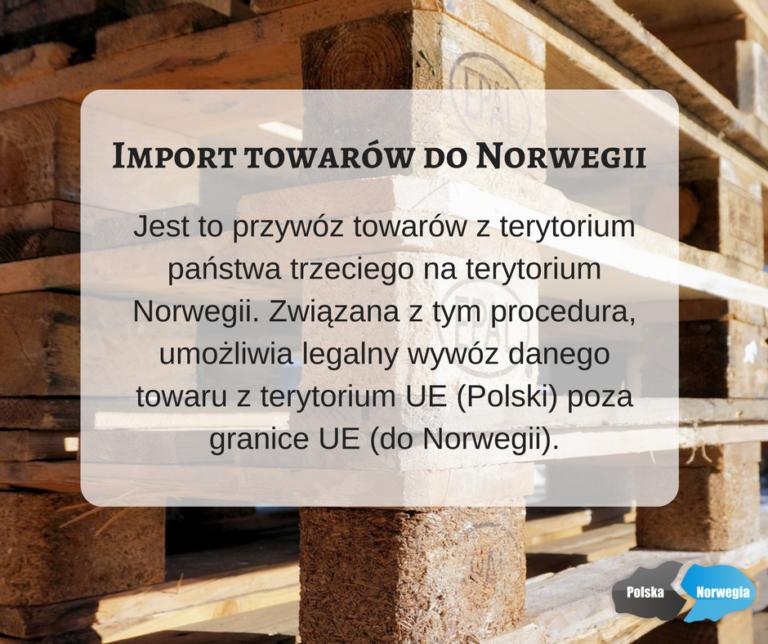 Import towarór do Norwegii